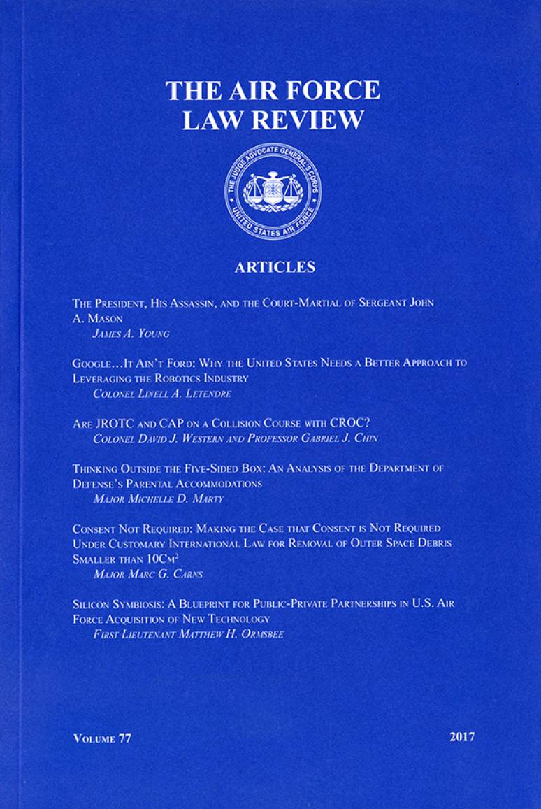 Air Force Law Review; Volume 77 2017