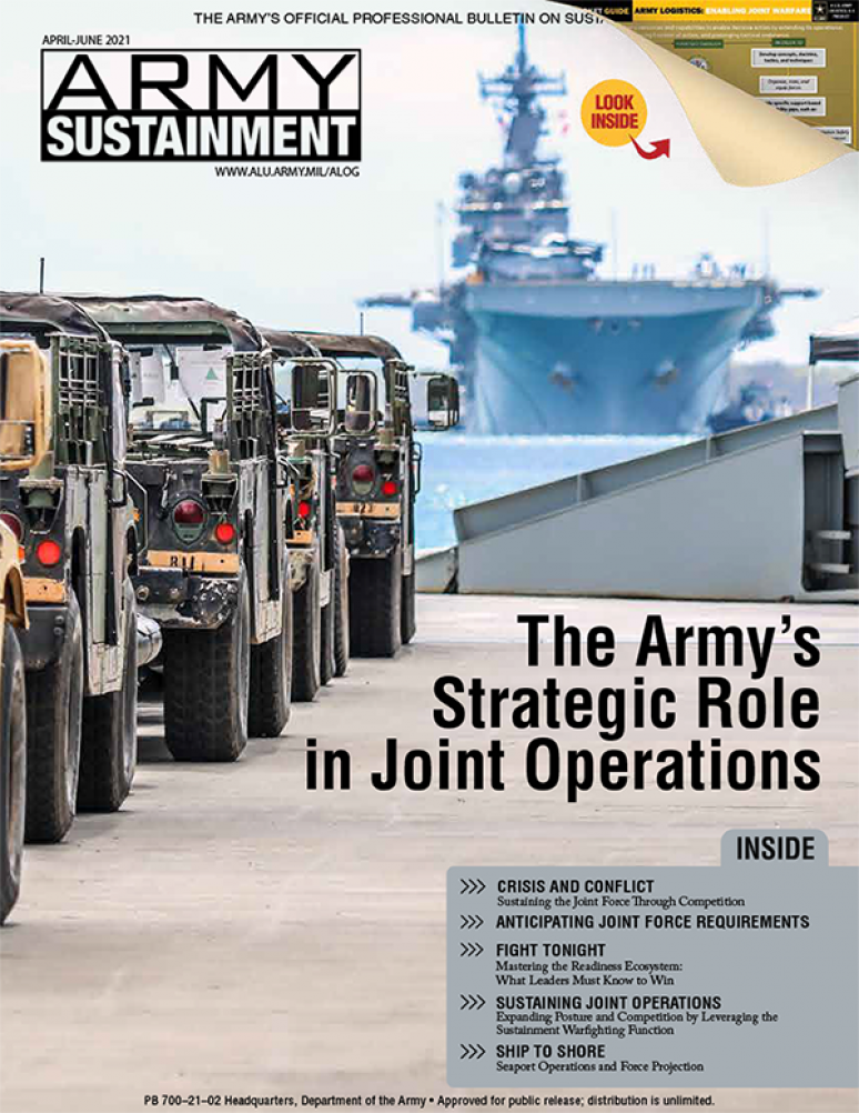 V.53 #2 April- June 2021; Army Sustainment (formerly Army Logistician)