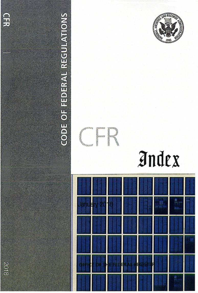 Cfr Index; Code Of Federal Regulations Microfiche 2018