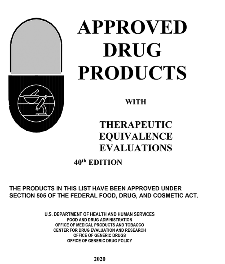 Approved Drug Products With Therapeutic Equivalence 40th Edition 2020
