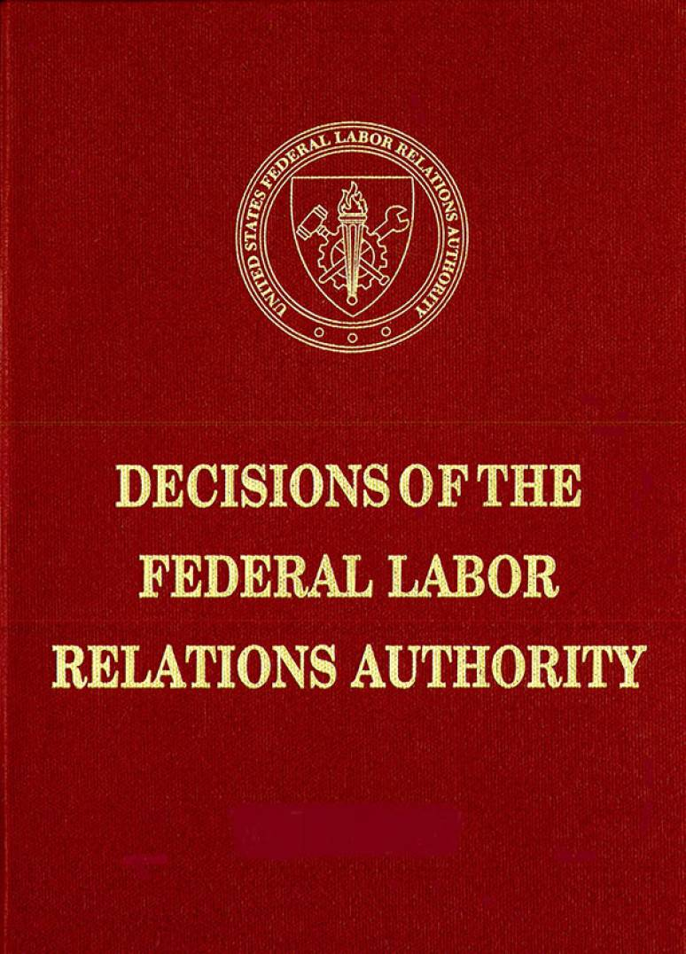 Federal Labor Relations Authority Decisions Volume 69