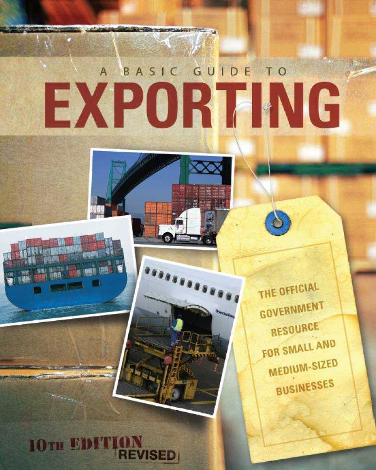A Basic Guide to Exporting: The Official Government Resource for Small and Medium-Sized Businesses 10th Revised edition (ePub eBook)