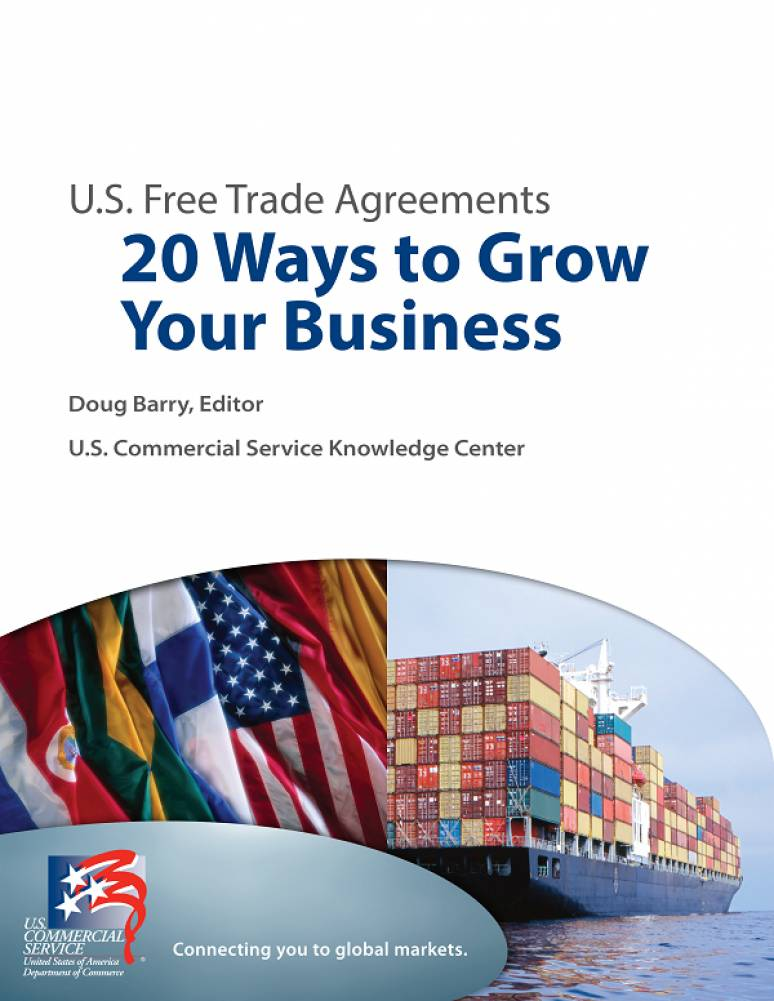 Free Trade Agreements: 20 Ways to Grow Your Business (ePub eBook)