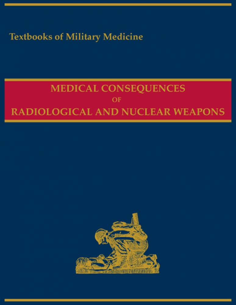 Medical Consequences of Radiological and Nuclear Weapons (MOBI eBook)