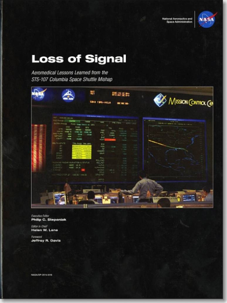 Loss of Signal: Aeromedical Lessons Learned From the STS-107 Columbia Space Shuttle Mishap