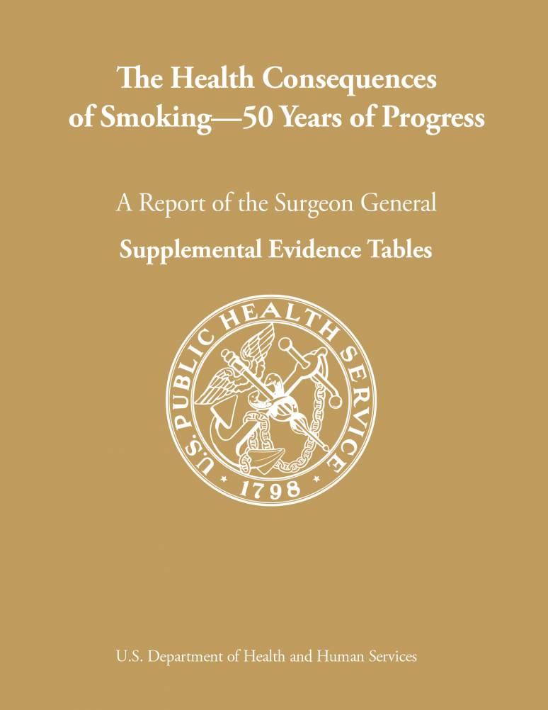 The Health Consequences of Smoking—50 Years of Progress. A Report of the Surgeon General. Supplemental Evidence Tables (ePub eBook)