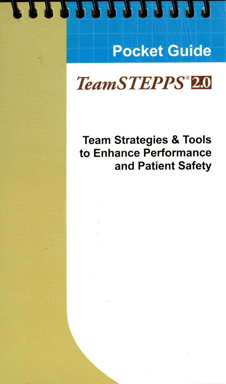 TeamSTEPPS 2.0 Pocket Guide: Team Strategies & Tools to Enhance Performance and Patient Safety (Package of 10)