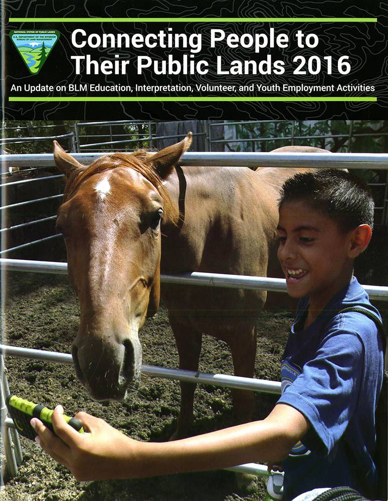 Connecting People to Their Public Lands 2016: An Update on BLM Education, Interpretation, Volunteer, and Youth Employment Activities
