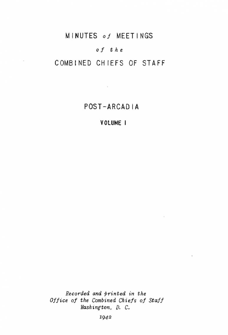 The Post-Arcadia Conference: January–May 1942