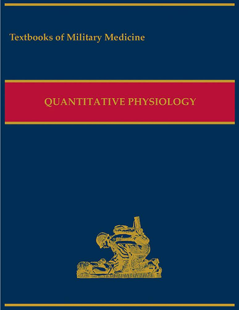 Military Quantitative Physiology: Problems and Concepts in Military Operational Medicine