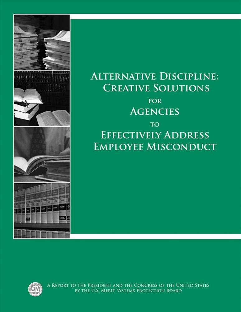 Alternative Discipline: Creative Solutions for Agencies to Effectively Address Employee Misconduct