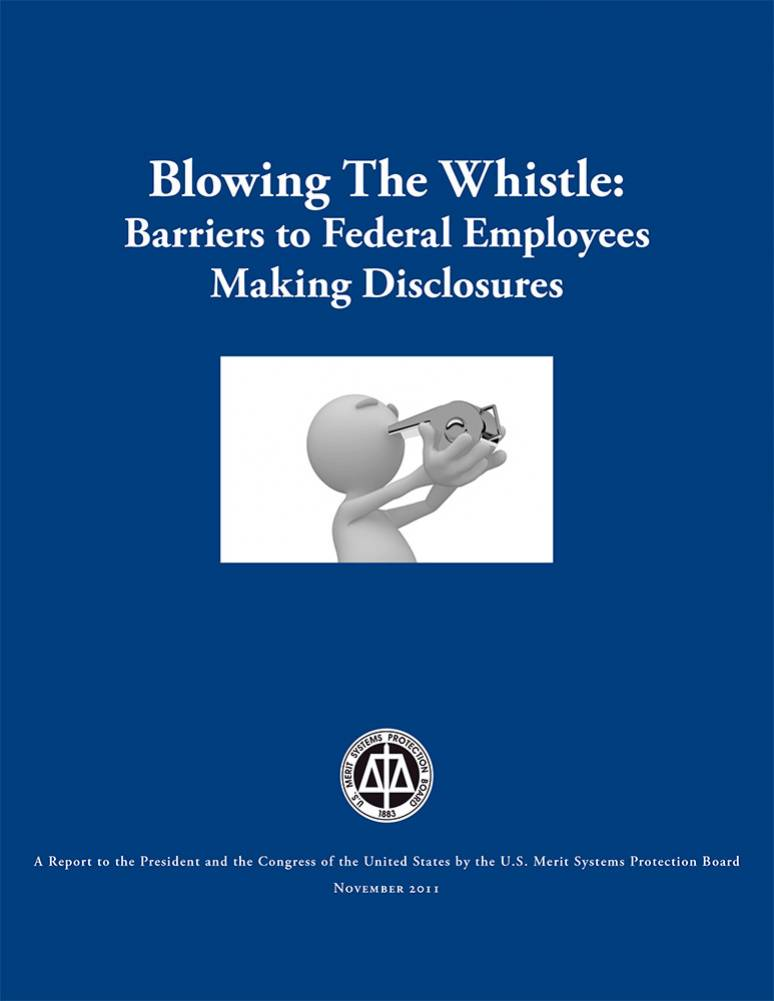 Blowing the Whistle: Barriers to Federal Employees Making Disclosures
