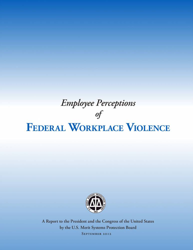Employee Perceptions of Federal Workplace Violence