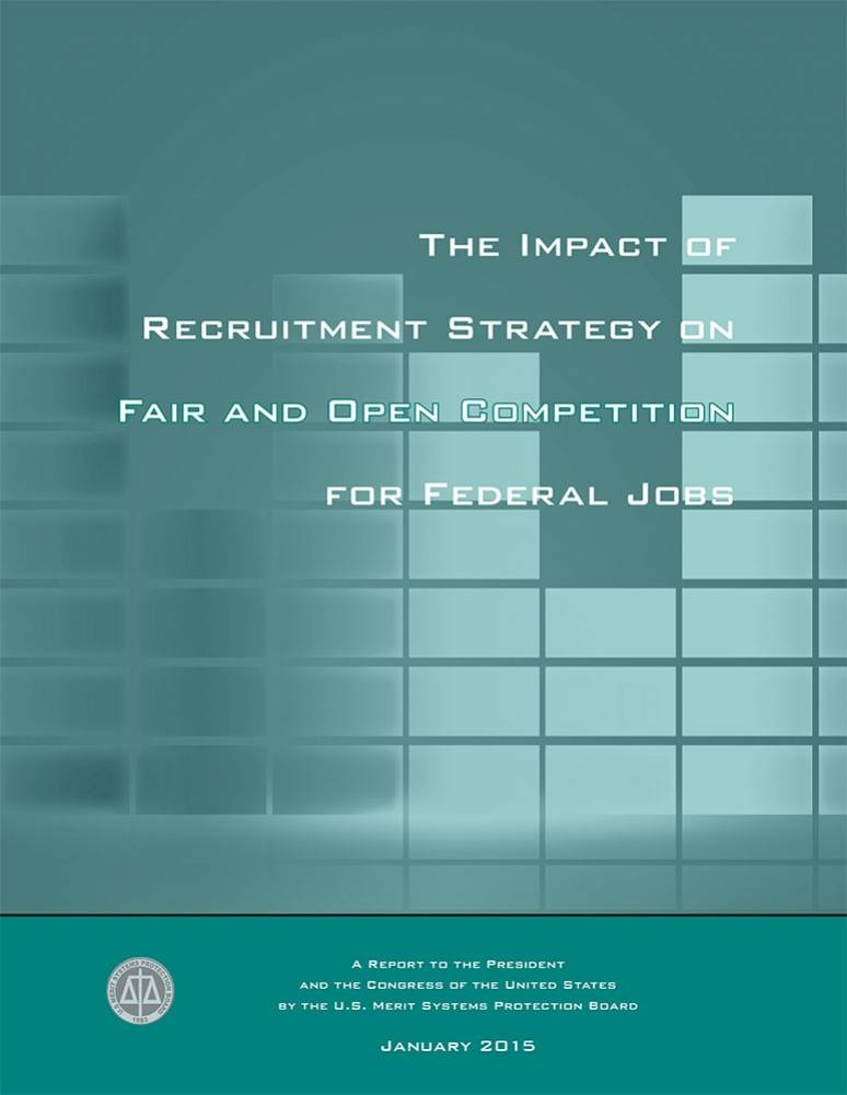 The Impact of Recruitment Strategy on Fair and Open Competition for Federal Jobs