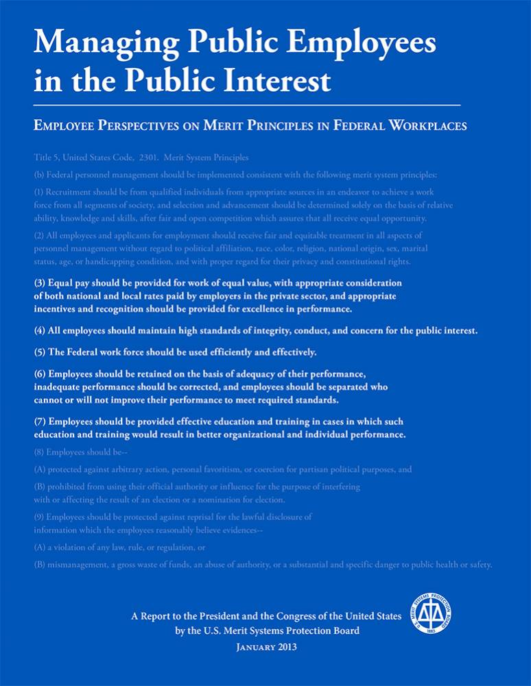 Managing Public Employees in the Public Interest: Employee Perspectives on Merit Principles in Federal Workplaces