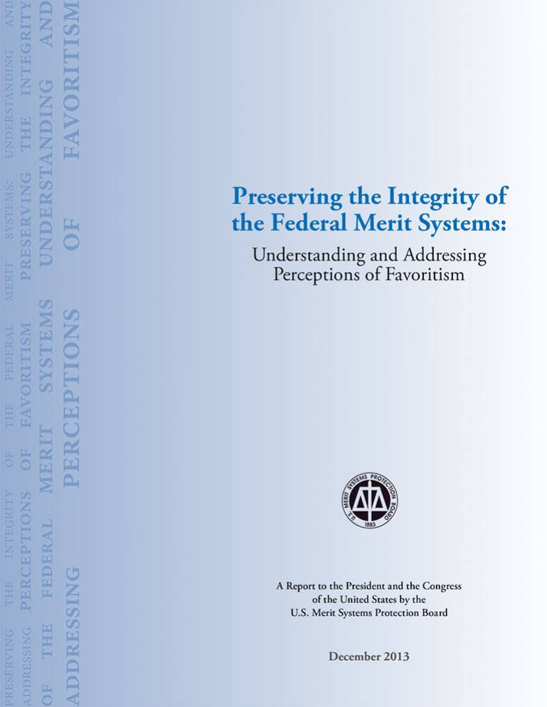 Preserving the Integrity of the Federal Merit Systems: Understanding and Addressing Perceptions of Favoritism