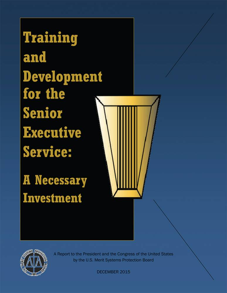 Training and Development for the Senior Executive Service: A Necessary Investment