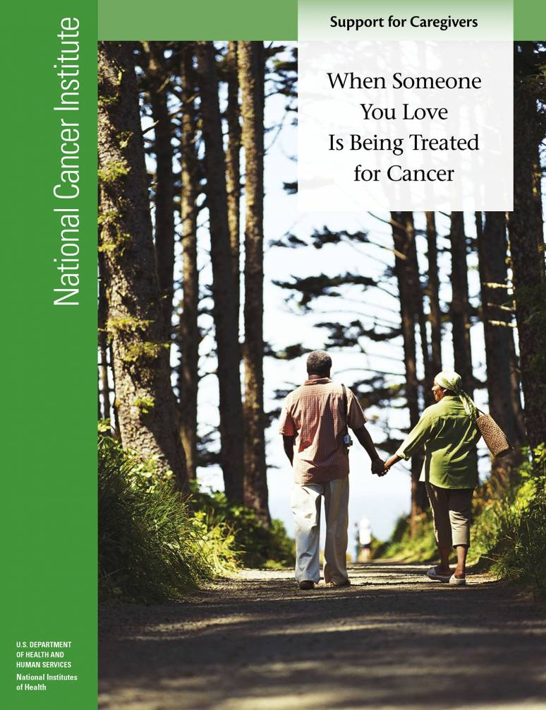 When Someone You Love Is Being Treated for Cancer