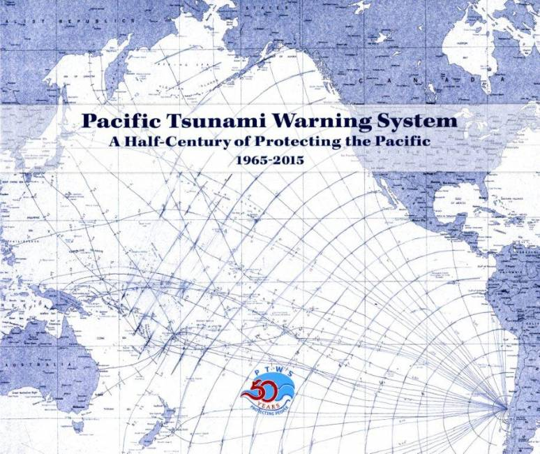 Pacific Tsunami Warning System: A Half Century of Protecting the Pacific, 1965-2015