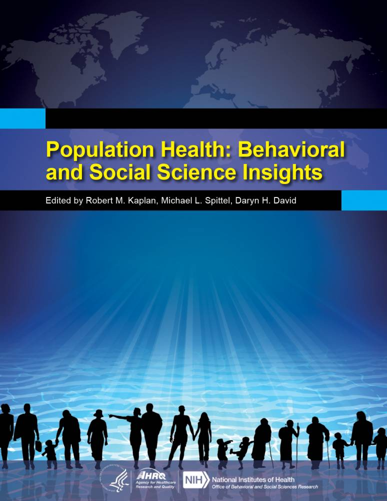 Population Health: Behavioral and Social Science Insights