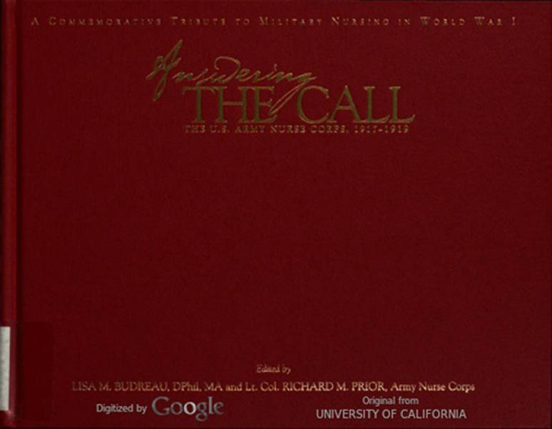 Answering The Call: The U.S. Army Nurse Corps, 1917-1919: A commemorative Tribute to Military Nursing in World War I (ePub eBook)