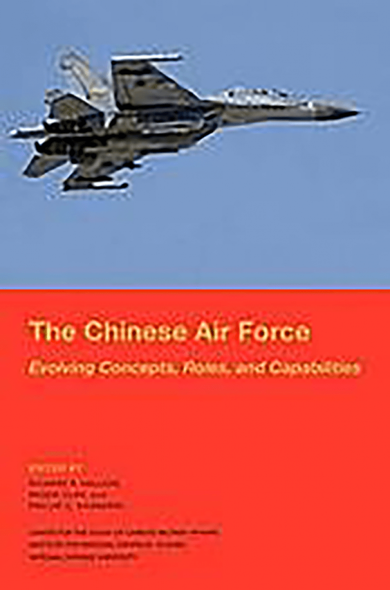 The Chinese Air Force: Evolving Concepts, Roles, and Capabilities