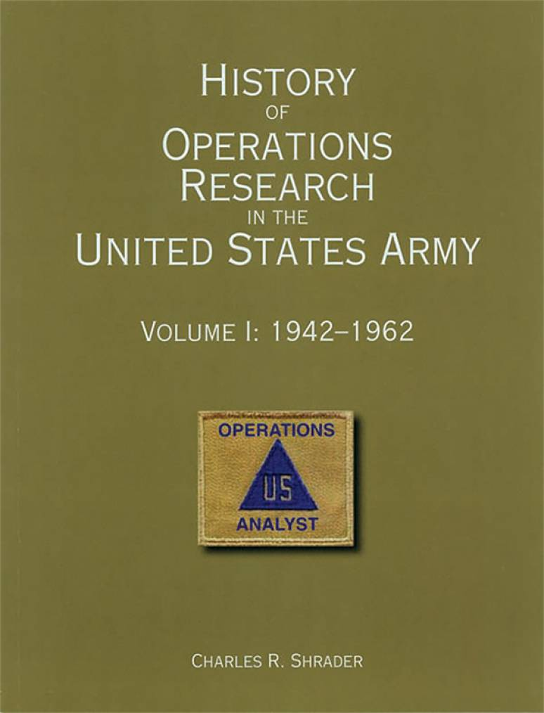 History of Operations Research in the United States Army, V. I: 1942-62