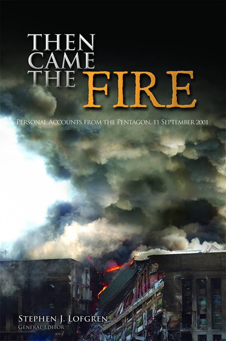 Then Came The Fire: Personal Accounts From the Pentagon, 11 September 2001 (ePub eBook)