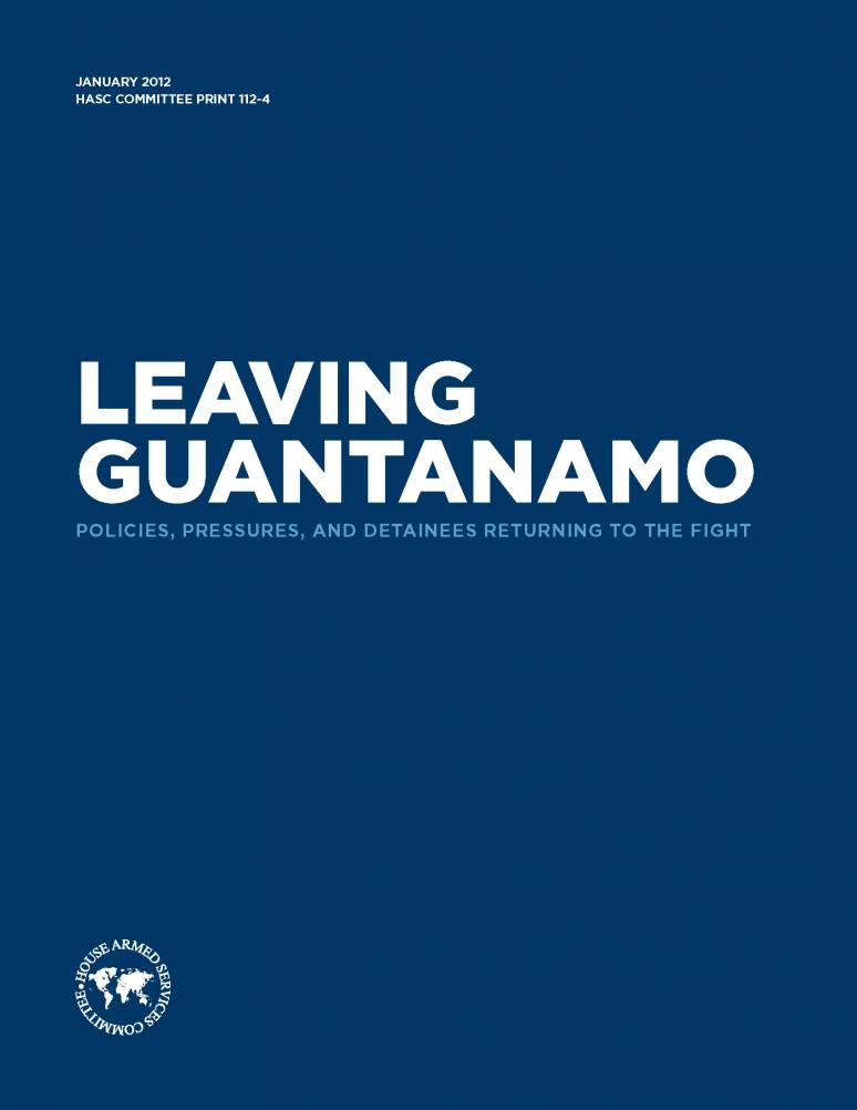 Leaving Guatanamo: Policies, Pressures, and Detainees Returning to the Fight (ePub eBook)