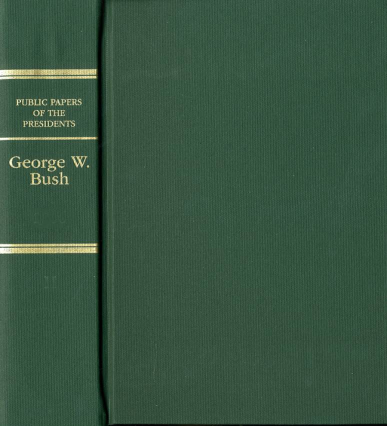 Public Papers of the Presidents of the United States, George W. Bush, 2008-2009, Book 2, July 1, 2008 to January 20, 2009