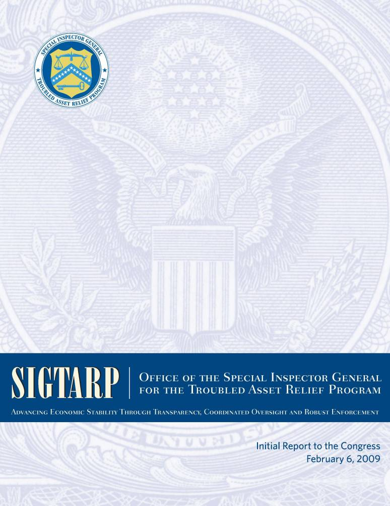 Initial Report to Congress, February 6, 2009 / SIGTARP, Office of the Special Inspector General for the Troubled Asset Relief Program