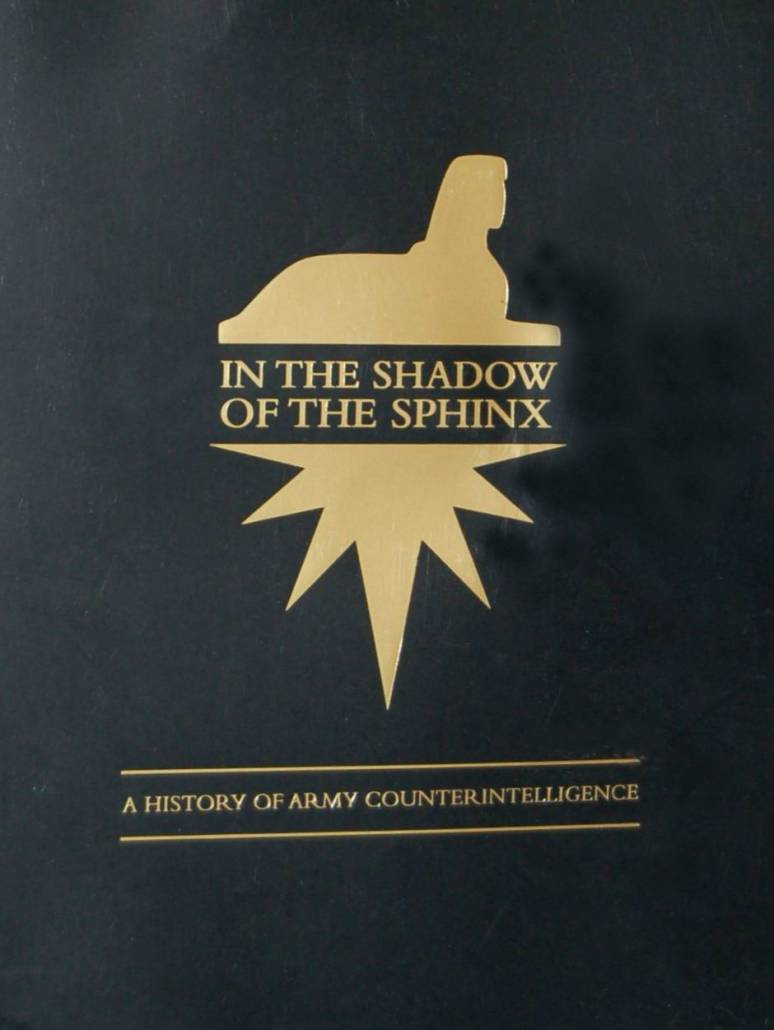 In the Shadow of the Sphinx: A History of Army Counterintelligence (eBook)