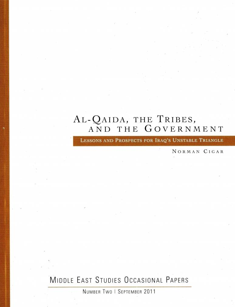 Al-Qaida, the Tribes, and the Government: Lessons and Prospects for Iraq's Unstable Triangle (MOBI eBook)
