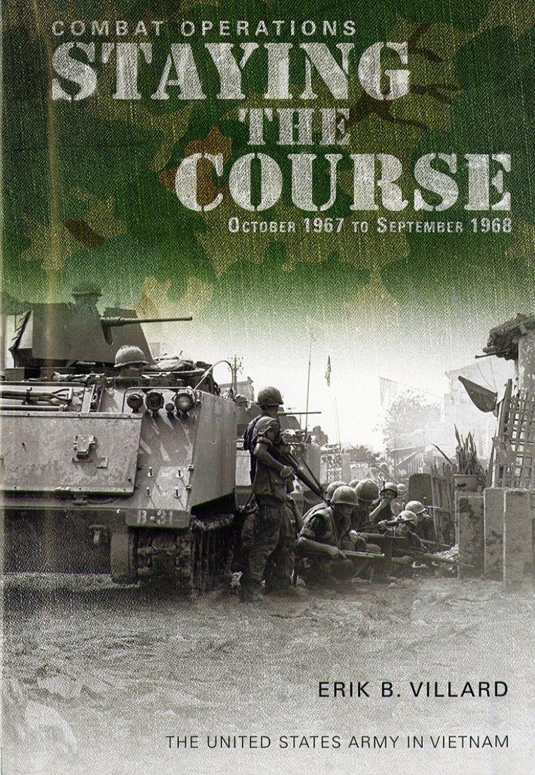 Combat Operations: Staying the Course, September 1967-October 1968 (Hardcover)