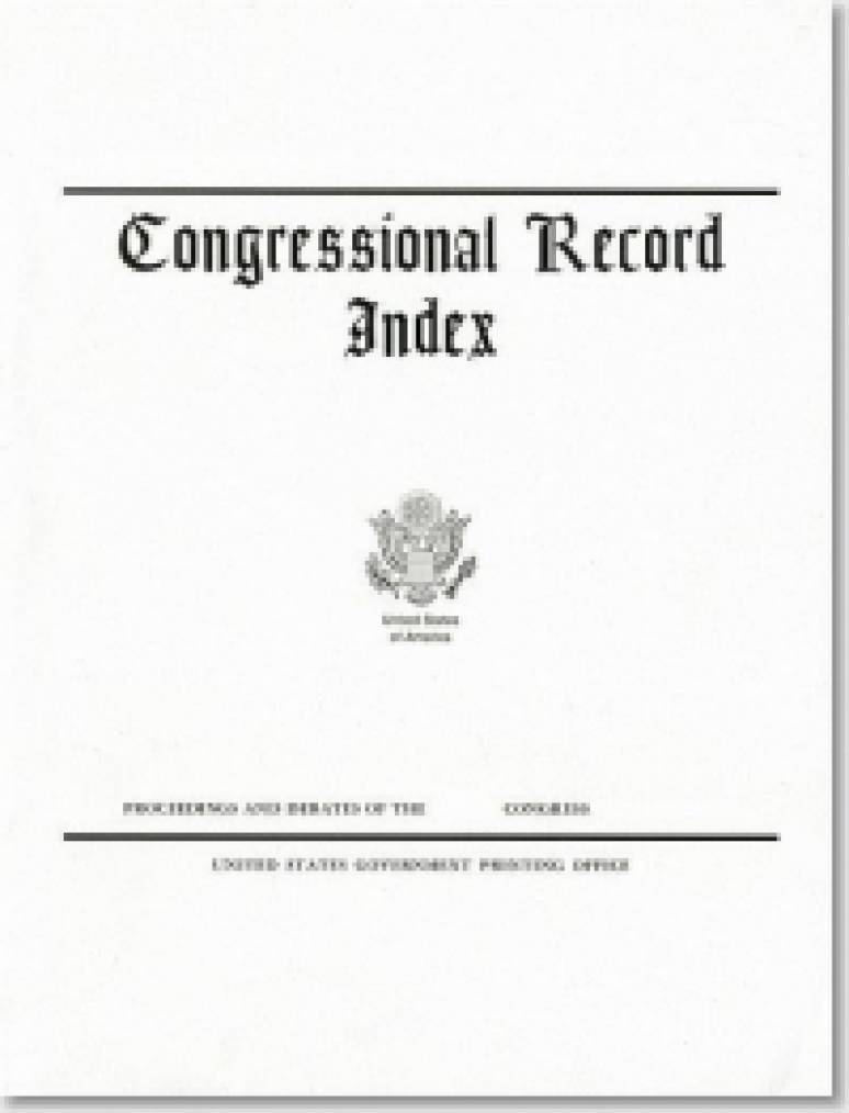 Congressional Record Index, V. 148, Pt. 18, A-Z and History of Bills, January 25, 2002 to December 16, 2002