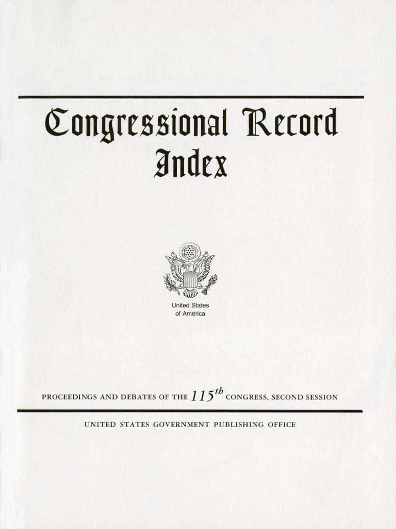 Index Vol. 164 #171-#184; Congressional Record (microfiche)    10-16-2018 To 11-23-2018