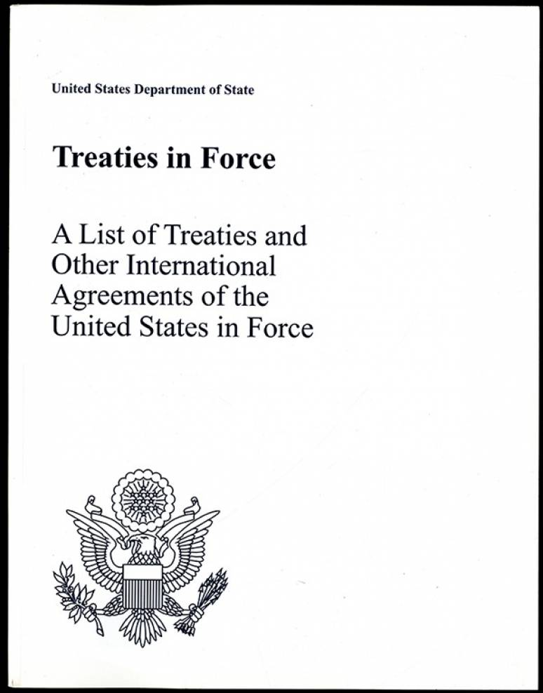 Treaties in Force: A List of Treaties and Other International Agreements of the United States in Force on January 1, 2004