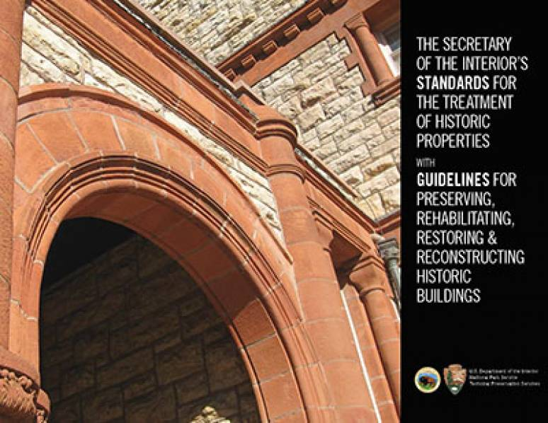 The Secretary Of The Interior & Standards For The Treatment Of Historic Properties
