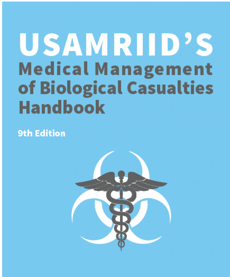 USAMRIID's Medical Management of Biological Casualties Handbook 9th Edition